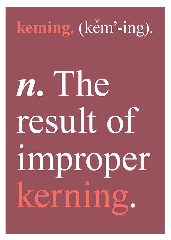 How to annoy your designer friends – The result of improper kerning